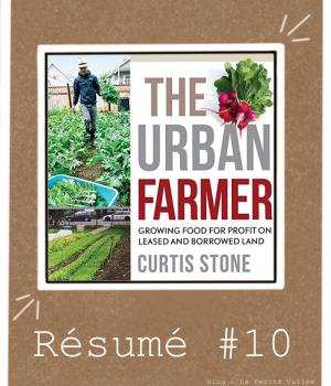 Résumé livre Stone urban farmer